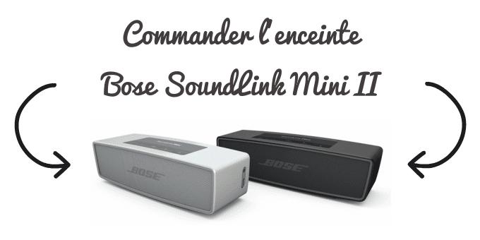Commander l'enceinte Bose SoundLink Mini II
